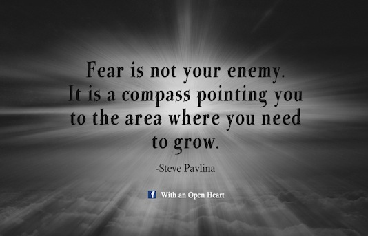 fear-is-not-your-enemy-with-an-open-heart