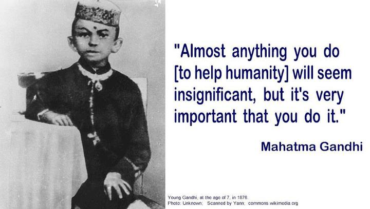 mahatma-gandhi-almost-anything-you-do-to-help-humanity-will-seem-insignificant-but-its-very-important-that-you-do-it